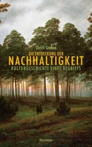 Cover die Entdeckung der Nachhaltigkeit